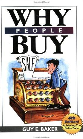 Why People Buy by Guy Baker