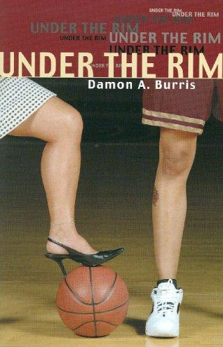 Under the Rim by Damon A Burris
