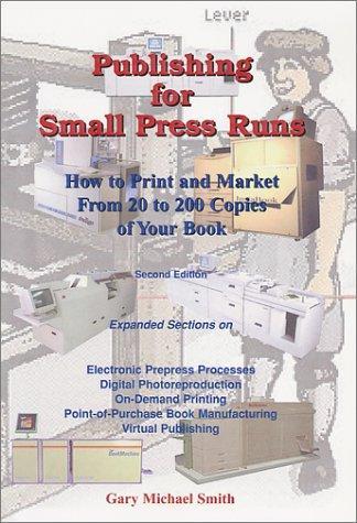 Publishing for Small Press Runs
