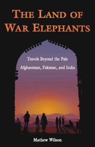 The Land of War Elephants by Mathew Wilson