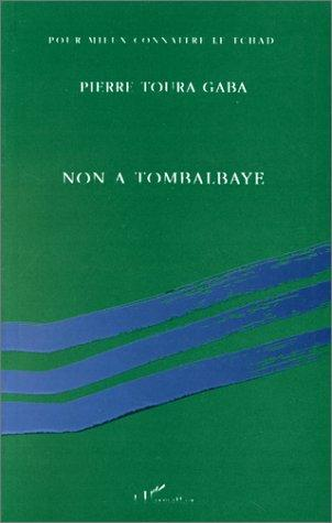 Non à Tombalbaye by Pierre Toura Gaba