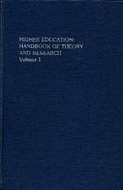Higher Education: Handbook of Theory and Research / Volume 1