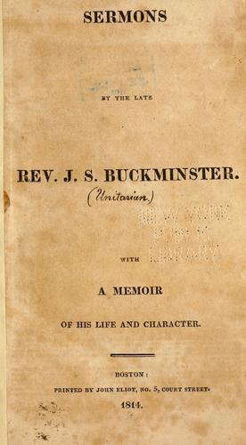 Sermons by the late Rev. J. S. Buckminster.