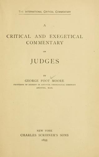 A critical and exegetical commentary on Judges by George Foot Moore