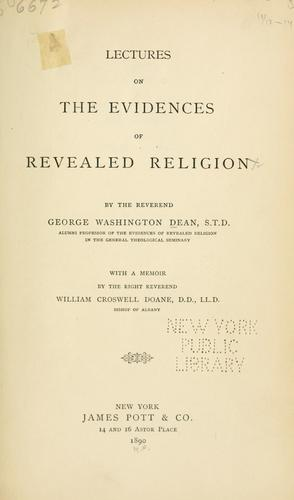 Lectures on the evidences of revealed religion by George Washington Dean