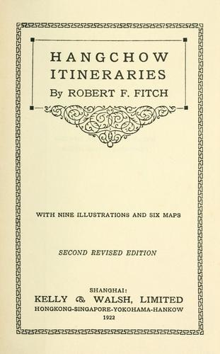 Hangchow itineraries by Robert Ferris Fitch