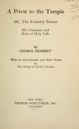 A priest to the temple by George Herbert