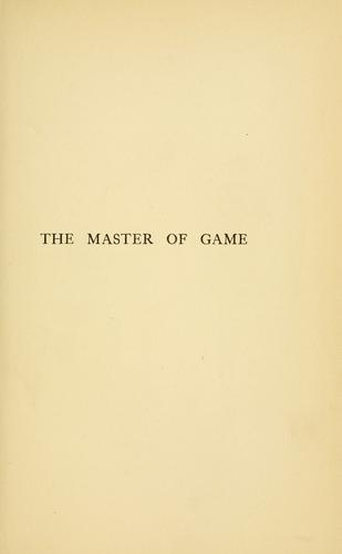The master of game by Edward of Norwich, 2d duke of York