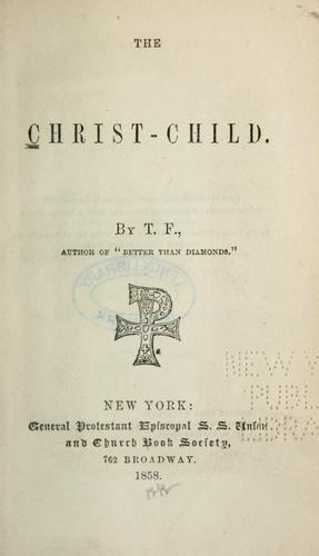 The Christ-Child by T. F.