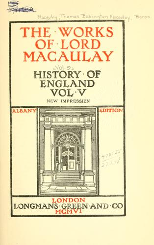 The works of Lord Macaulay.