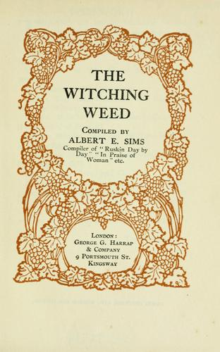 The witching weed by Albert Edward Sims