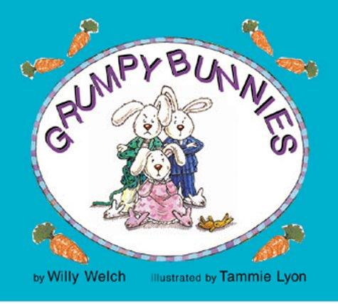 Grumpy Bunnies by Willy Welch