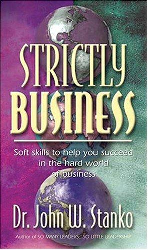 Strictly Business by John Stanko