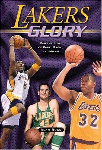 Lakers Glory by Alan Ross