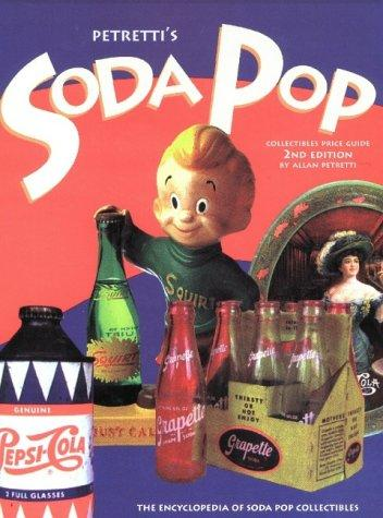 Petretti's Soda Pop Collectibles Price Guide