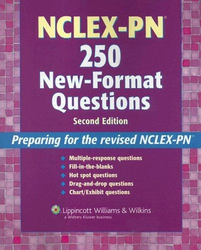 NCLEX-PN 250 new-format questions by