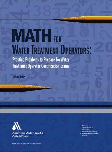 Math for Water Treatment Operators by John Giorgi