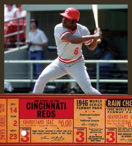 The Story of the Cincinnati Reds (The Story of the...) by Michael E. Goodman