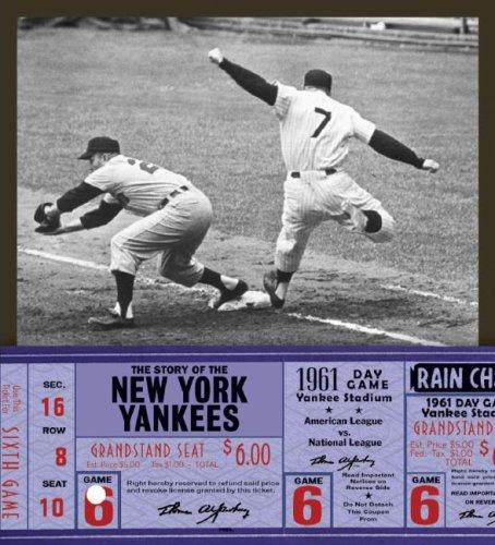 The Story of the New York Yankees (The Story of the...) by Michael E. Goodman