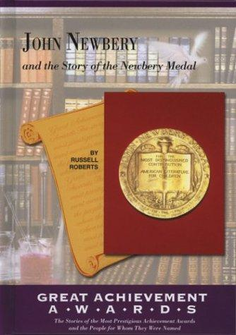 John Newbery and the story of the Newbery Medal by Roberts, Russell