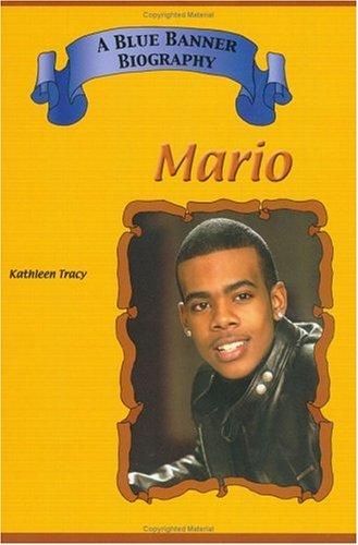 Mario (Blue Banner Biographies) (Blue Banner Biographies) by Kathleen Tracy