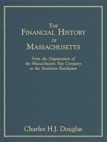 The Financial History Of Massachusetts