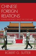 Chinese foreign relations by Robert G Sutter