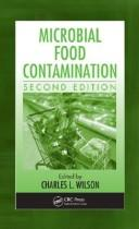 Microbial Food Contamination, Second Edition (Food Science and Technology) by Ph.D., Charles L. Wilson